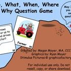 Speech & Language Therapy: Who, What, When, Where, & Why Questions  This download includes 120 3 ½ by 3 inch cards (60 WH question cards &a...