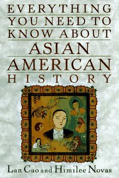 Everything You Need to Know about Asian-American History ... https://www.amazon.com/dp/0452273153/ref=cm_sw_r_pi_dp_x_sXkJybQS1C29G