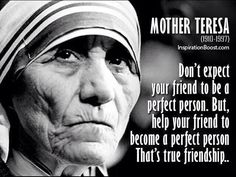 Discover and share Best Quotes By Mother Teresa. Explore our collection of motivational and famous quotes by authors you know and love. Great Friendship Quotes, Best Friendship, Mother Theresa Quotes, Mother Quotes, Saint Teresa Of Calcutta, Saint Quotes, Catholic Quotes, Blessed Mother, True Friends