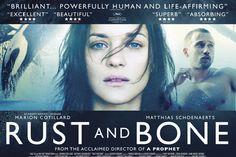 Rust and Bone.