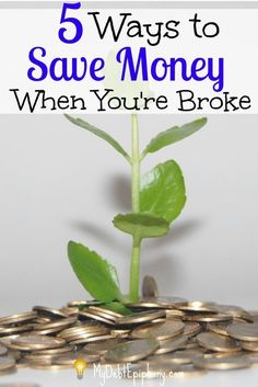 You can save money when you're broke by following some of these easy saving tips.