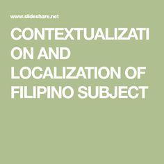 Kontekstwalisasyon at lokalisasyon ng assignaturang filipino Nautical Background, Filipino