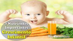 Desenvolvimento e Crescimento Infantil - Conheça 7 Nutrientes Importantes  [ Veja+ ]  Acesse: http://boaalimentacao.com/alimentos-desenvolvimento-e-crescimento-infantil-7-nutrientes/ Se você gostar, compartilhe e Ajude os Amigos...