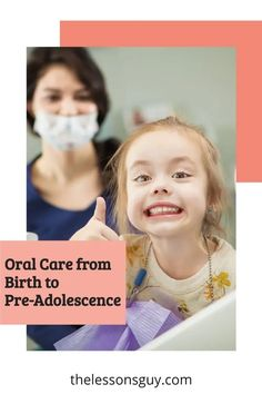 Oral Care from Birth to Pre-Adolescence - The Lessons Guy Kids Health, Oral Health, Dental Health, Children Health, Kids And Parenting, Parenting Hacks, List Of Habits, Pediatric Dentist, Best Oral