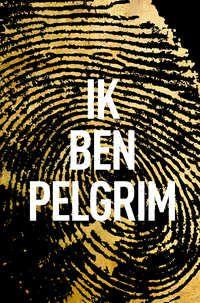 Ik Ben Pelgrim-Terry Hayes-boek cover voorzijde