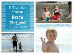 5 Tips for Fabulous Beach Pictures of Kids #toddlers #summer #beach