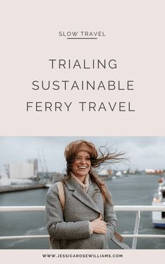 A slow and sustainable Mini Cruise to Amsterdam with P&O Ferries {ad} Rotterdam Port, Slow Travel, Travel Tips, Minimalist Living Tips, Rose Williams, Uk Destinations, Jessica Rose, Responsible Travel, Feeling Sick