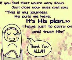 Trust in Allah.