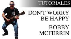Aprende a tocar Don't Worry Be Happy de Bobby McFerrin en la Guitarra | ...