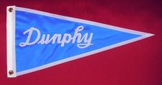 "DUNPHY Pennant Bow Flag 10X18"" Nautical Hand Made!!"