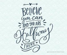 SVG Cuttable Vector – Believe you can – SVG Vector file. Print or Cricut /Sillouette. Motivational H - Your place to buy and sell all things handmade Calligraphy Quotes Doodles, Brush Lettering Quotes, Doodle Quotes, Calligraphy Text, Caligraphy, Bullet Journal Quotes, Bullet Journal Inspiration, Creative Lettering, Lettering Design