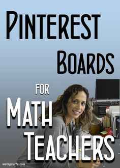 Get inspired!!! 26 Pinterest Boards for Math Teachers (perfect to bookmark for browsing this summer!) www.mathgiraffe.com