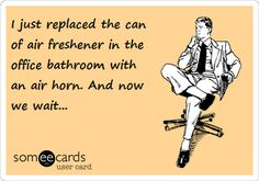 It's time for another dump of the e-card files I've found. Nasty insulting, vulgar - yet funny.                                             ...