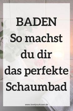 Baden muss man zelebrieren, alles für deine ultimative Entspannung in der Badewanne inklusive Schaumbad und ganz viele Produktideen. #Baden #Schaumbad #Lifestyle