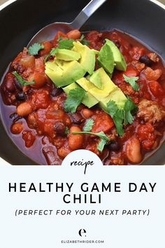 This is my all-time favorite healthy game-day chili recipe. You can actually make this recipe a day or two ahead in your crockpot. Click through to learn how to make it!. #ElizabethRider #CrockpotRecipes #HealthyRecipes #HealthyChili #GameDayRecipes #Avocado