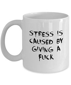 Coffee Mug Stress Is Caused... 11 oz Unique Christmas Present Idea for Friend, Mom, Dad, Husband, Wife, Boyfriend, Girlfriend - Best Office Cup Birthday Funny Gift for Coworker, Him, Her, Men, Women