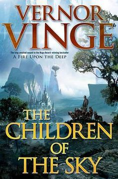 The Children of the Sky is the long-anticipated sequel to the Vernor Vinge's Hugo Award–winning A Fire Upon The Deep.  It is set in his Zones of Thought universe, which imagines a galaxy divided into regions that support different levels of technology and intelligence, from the easy FTL travel and posthuman Powers of the Transcend to the appropriately named Unthinking Depths at the galactic core.