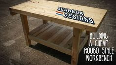 Workbenches can make your life a lot easier if you work out of your garage. There are tons of variations for building your own, but over on Instructables, gearboxdesigns shows off a simple bench that's pretty easy to make and comes in at around $65.