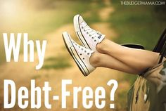 Why debt-free? Why delay gratification when you can have it now, with 0% interest and earn cash back points? This is why we are going debt-free.