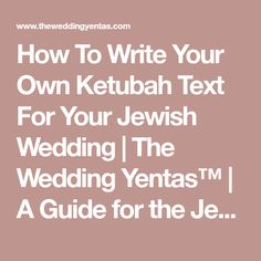 7 jewish wedding invitation wording ideas messages and how to write your own ketubah text for your jewish wedding the wedding yentas stopboris Gallery