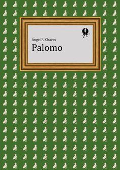 GYP-NB0231. 'Palomo', de Ángel R. Chaves