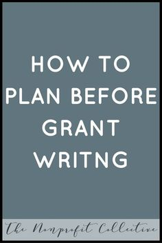 It is key to plan before you start grant writing for a new program or project in your nonprofit organization. What should you plan? Find out inside. Daycare Business Plan, Business Grants, Online Business, Starting A Business, Business Planning, Business Ideas, Event Planning, Start A Non Profit, Starting A Daycare