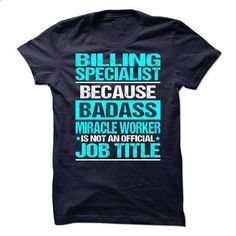 Awesome Tee For Billing Specialist - #pink shirt #sweater vest. SIMILAR ITEMS => https://www.sunfrog.com/No-Category/Awesome-Tee-For-Billing-Specialist.html?68278