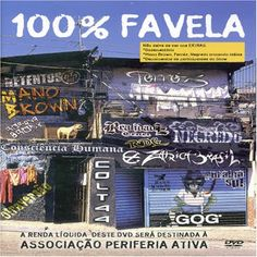 100% Favela 2006 Download - BAIXE RAP NACIONAL