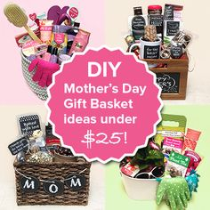 Budget friendly Mother's Day DIY baskets