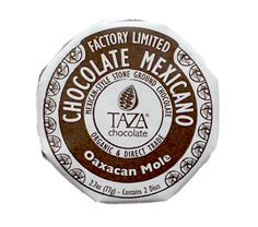 New microbatch from Taza Chocolate! Factory Limited Edition Oaxacan Mole Mexicano, only 200 available. Mexican spice blend, including cumin, cinnamon, chipotle and guajillo chilis, and peanut butter! Delicious on its own, but also in sweet or savory dishes.