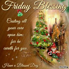 Christmas Friday Blessing friday christmas friday quotes friday images friday pics christmas friday quotes friday sayings friday image quotes friday gifs christmas friday images Good Morning Christmas, Good Morning Happy Monday, Good Morning Sister, Good Morning Greetings, Thursday Greetings, Friday Morning Quotes, Good Friday Quotes, Happy Monday Quotes, Good Morning Quotes