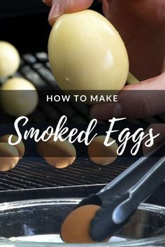 to Make Smoked Eggs. Perfect for smoked deviled eggs, snacking, or meal prep!How to Make Smoked Eggs. Perfect for smoked deviled eggs, snacking, or meal prep! Smoker Grill Recipes, Smoker Cooking, Grilling Recipes, Grilling Tips, Bbq Grill, Barbecue Recipes, Oven Recipes, Barbecue Sauce, Bbq Tips
