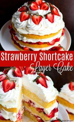 Strawberry Shortcake Layer Cake - Cake and Cupcakes - Best Cake Recipes Strawberry Dessert Recipes, Strawberry Shortcake Recipes, Strawberry Sweets, Strawberry Shortcake Birthday Cake, Fresh Strawberry Cake, Strawberry Sauce, Food Cakes, Cupcake Cakes, Just Desserts