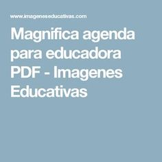 Magnifica agenda para educadora PDF - Imagenes Educativas