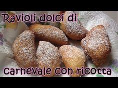 RAVIOLI DOLCI DI CARNEVALE CON RICOTTA [Le dolcezze di Viky] - YouTube
