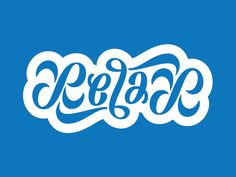 Relax Ambigram by Mark Caneso