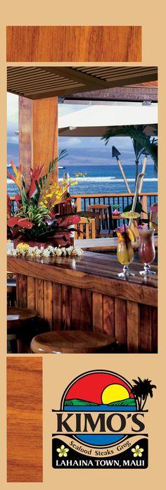 Kimo's, Lahaina, Maui ~ our favorite restaurant ever!