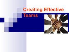 Creating effective teams ppt by Sumit Malhotra via slideshare