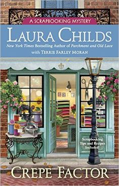 View from the Birdhouse: Book Review and Giveaway - Crepe Factor by Laura Childs with Terry Farley Moran. Cozy mystery giveaway ends 10/17/16.