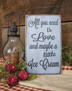 All You Need is Love and Maybe a little Ice Cream This is a great sign for wedding receptions with an ice cream bar, ice cream lovers, or ice cream shops! Let your imagination run with any word youd like in place of Ice Cream.  This sign measures approximately 7.25 x 12 inches and is on 3/4 inch thick wood. Colors shown are in Black/Antique White and Brown/Antique White. We offer several different signs in our shop, so be sure to check out our Wedding Sign section. • Shipment is generally 3…