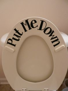 Amazon.com: Put Me Down toilet sticker (Commercial Grade vinyl): Home & Kitchen