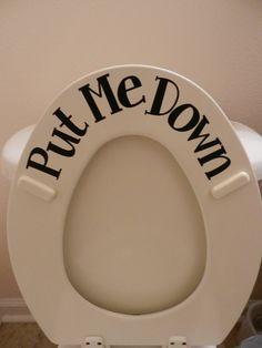 Amazon.com: Put Me Down toilet sticker (Commercial Grade vinyl): Home & Kitchen