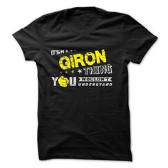 Awesome Tee If your name is GIRON then this is just for you T-Shirts