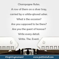 Are you the guest of honour? Write every detail. #inspiringmoment #writingcue #writingprompt
