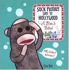 Sock Monkey Goes to Hollywood: A Star is Bathed by Cece Bell, http://www.amazon.com/dp/0763619620/ref=cm_sw_r_pi_dp_5Fpuqb13AB83X