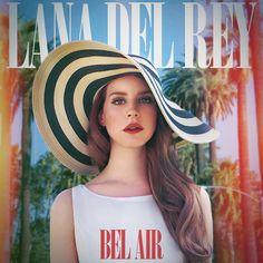 Lana Del Rey - Bel Air cover