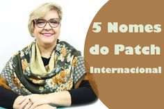 5 Nomes do Patchwork Internacional Para Você Seguir | Ana Cosentino | Pa...