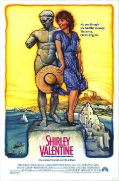 "Joe Bradshaw: ""I didn't recognize ya.""   Shirley Valentine: ""I know. I used to be The Mother. I used to be The Wife. But now I'm Shirley Valentine again. Would you like to join me for a drink?""   Joe Bradshaw: ""Er... thanks.""   - Shirley Valentine - 1989"