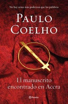 Leer El manuscrito encontrado en Accra – Paulo Coelho (Online)   Leer Libros Online - Descarga y lee libros gratis