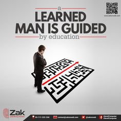 When encountered with difficulties and hurdles in life, education proves to be a guiding light for us. Make sure that you use the knowledge gained through education to steer clear of confusions and complex situations.  #‎Olevel‬ ‪#‎Alevel‬ ‪#‎ComputerScience‬ ‪#‎CIE‬ ‪#‎ZakOnWeb‬ ‪#‎Google‬
